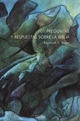 101 preguntas y respuestas sobre la Biblia - Raymond Brown - Ediciones Sígueme