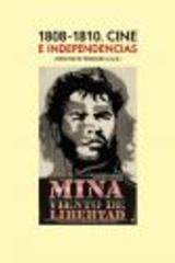 1808-1810 Cine e independencias - Jorge Nieto Ferrando - Abada Editores
