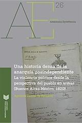 Una historia densa de la anarquía posindependiente - Agustina Carrizo de Reimann - Ibero Vervuert
