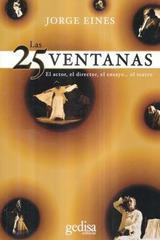 Las 25 ventanas - Jorge Eines - Editorial Gedisa