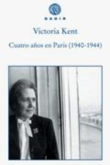 Cuatro años en París (1940-1944) - Victoria Kent - Gadir