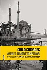 Cinco ciudades - Ahmet Hamdi Tanpinar - Sexto Piso