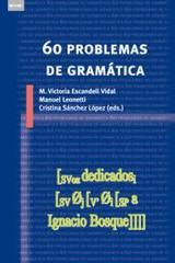 60 problemas de gramática -  AA.VV. - Akal