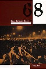 68 - Paco Ignacio Taibó II - Traficantes de sueños