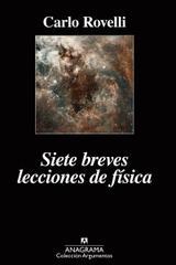 Siete breves lecciones de Fisica - Carlo Rovelli - Anagrama