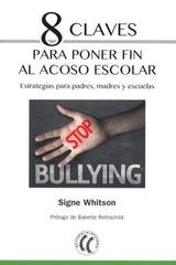 8 claves para poner fin al acoso escolar - Signe Whitson - Eleftheria