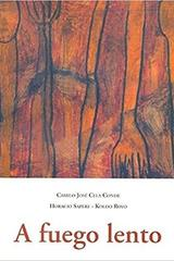 A fuego lento - Camilo José Cela Conde - Olañeta