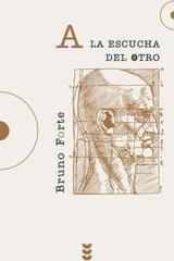 A la escucha del otro - Bruno  Forte - Ediciones Sígueme
