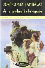 A la sombra de la espada - José Acosta - Valdemar