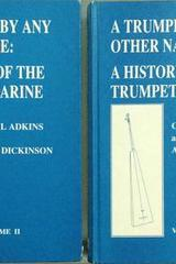 A Trumpet by Any Other Name: A History of the Trumpet Marine - Cecil Adkins Alis Dickinson - Frits Knuf Publishers