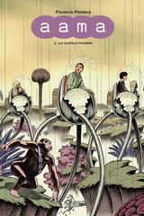 Aama 2. La multitud invisible - Frederik Peeters - Astiberri