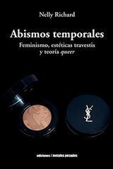 Abismos temporales - Nelly Richard - Ediciones Metales pesados