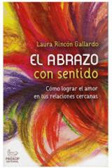 El abrazo con sentido - Laura Rincón Gallardo - Instituto Prekop