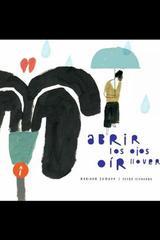 Abrir los ojos oír llover - Adriana Zumaya - La caja de cerillos