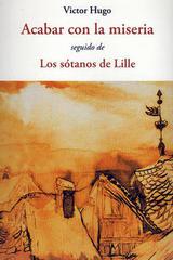 Acabar con la miseria - Victor Hugo - Olañeta