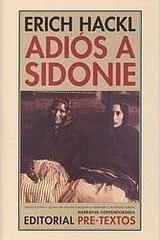 Adiós a Sidonie - Erich Hackl - Pre-textos