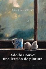 Adolfo Couve: Una lección de pintura - Claudia Campaña - Ediciones Metales pesados