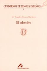 El adverbio - María Ángeles Álvarez Martínez - Arco