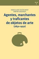 Agentes, marchantes y traficantes de objetos de arte (1850-1950) -  AA.VV. - Trea