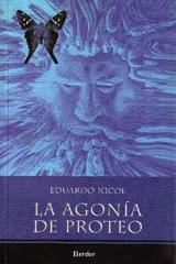 La Agonía de Proteo - Eduardo Nicol - Herder México