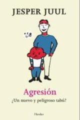 Agresión - Jesper Juul - Herder
