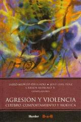 Agresión y violencia - Jairo Muñoz Delgado - Herder México