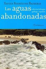 Las aguas abandonadas - Xavier Rodriguez Baixeras - Trea