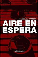 Aire en espera - José María Arreola - Rhythm & Books