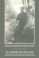 Al amor de Vallejo - Juan Larrea - Pre-textos