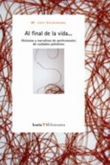 Al final de la vida...  - M. José Valderrama  - Icaria