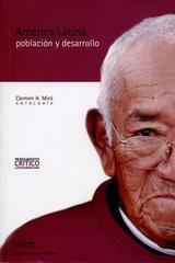 América Latina, población y desarrollo - Carmen A. Miró - Siglo del Hombre Editories