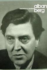 Alban Berg - Theodor W. Adorno - Elizabeth Lafite