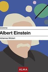 Albert Einstein - Johannes Wickert - Alma