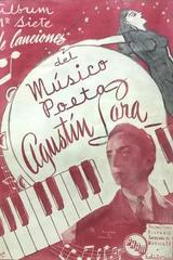 Álbum #7 de canciones del musico poeta Agustín Lara - Agustín Lara -  AA.VV. - Otras editoriales