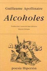 Alcoholes - Guillaume Apollinaire - Hiperión