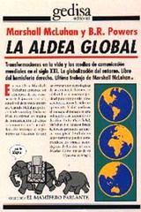 La aldea global - Marshall MacLuhan - Editorial Gedisa