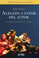 Alegato a favor del actor - Jorge Eines - Editorial Gedisa