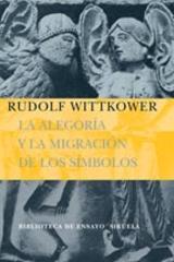 La Alegoría y la migración de los símbolos - Rudolf Wittkower - Siruela