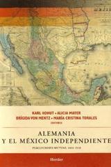 Alemania y el México Independiente - Heinz Kohut - Herder México