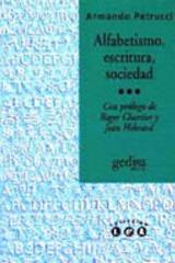Alfabetismo, escritura, sociedad - Armando Petrucci - Editorial Gedisa