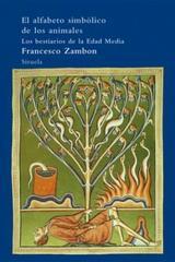 El Alfabeto simbólico de los animales - Francesco Zambon - Siruela