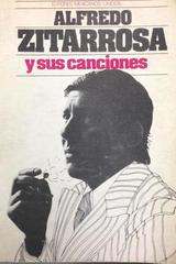 Aldredo Zitarrosa y sus canciones -  AA.VV. - Otras editoriales