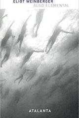 Algo elemental - Eliot Weinberger - Atalanta