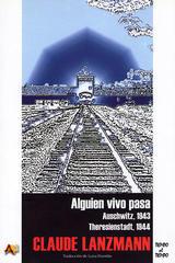 Alguien vivo pasa - Claude Lanzmann - Arena libros