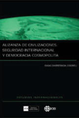 Alianza de civilizaciones: seguridad internacional y democracia cosmopolita - Isaías Barreñada - Complutense