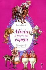Alicia a través del espejo - Lewis Carroll - Axial Ediciones