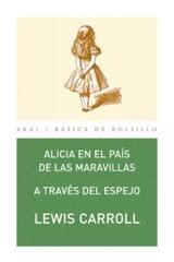 Alicia en el país de las maravillas - Lewis Carroll - Akal