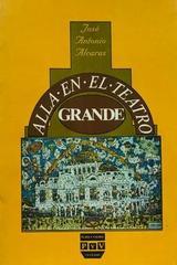 Allá en el teatro grande - Jose Antonio Alcaraz -  AA.VV. - Otras editoriales