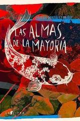 Las almas de la mayoría - Carlos González Muñiz - Cifra editorial