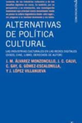 Alternativas de política cultural - José María Álvarez - Editorial Gedisa